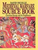Medieval Warfare Source Book
