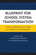 Blueprint for School System Transformation