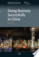 Doing Business Successfully in China