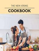 The New Atkins Cookbook Book