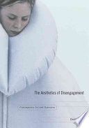 """The Aesthetics of Disengagement: Contemporary Art and Depression"" by Christine Ross"