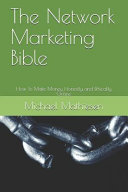 The Network Marketing Bible