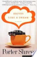 Drives Like A Dream PDF