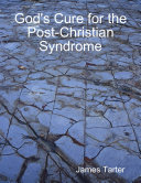 God's Cure for the Post-Christian Syndrome Pdf/ePub eBook
