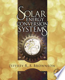 Solar Energy Conversion Systems Book