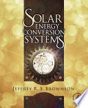 Solar Energy Conversion Systems Book PDF