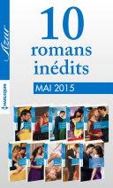 10 romans Azur inédits + 1 gratuit (no3585 à 3594 - mai 2015)