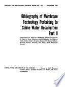 Bibliography of Membrane Technology Pertaining to Saline Water Desalination