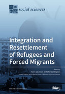 Pdf Integration and Resettlement of Refugees and Forced Migrants