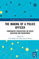 Pdf The Making of a Police Officer