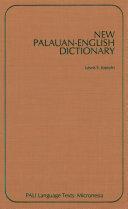 New Palauan-English Dictionary