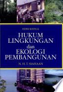 Hukum Lingkungan Dan Ekologi Pembangunan