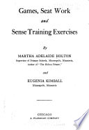 Games, Seat Work, and Sense Training