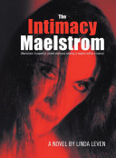 The Intimacy Maelstrom