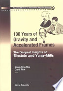 100 Years of Gravity and Accelerated Frames