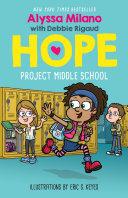 Project Middle School (Alyssa Milano's Hope #1) [Pdf/ePub] eBook