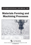 International Journal of Materials Forming and Machining Processes (IJMFMP) Volume 6, Issue 2