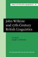 John Wilkins and 17th Century British Linguistics