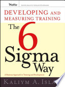 Developing And Measuring Training The Six Sigma Way Book PDF