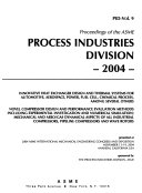Proceedings of the ASME Process Industries Division, ... : Presented at the ... ASME Mechanical Engineering Congress and Exposition, ...