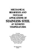 Mechanical Behaviour and Nuclear Applications of Stainless Steel at Elevated Temperatures