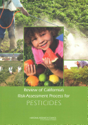Review of California's Risk-Assessment Process for Pesticides