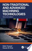 Non Traditional and Advanced Machining Technologies