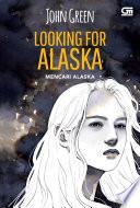 Mencari Alaska (Looking for Alaska) *Ket: Cetak ulang cover baru