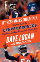 If These Walls Could Talk: Denver Broncos Pdf/ePub eBook