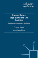 Olympic Games, Mega-Events and Civil Societies