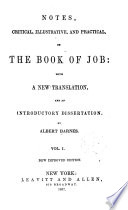 Notes, Critical, Illustrative, and Practical, on the Book of Job