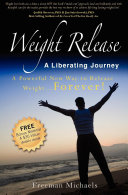 Weight Release: A Liberating Journey Pdf/ePub eBook