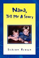 Nana, Tell Me a Story