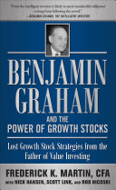 Pdf Benjamin Graham and the Power of Growth Stocks: Lost Growth Stock Strategies from the Father of Value Investing