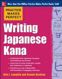 Practice Makes Perfect Writing Japanese Kana