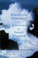 Enhancing Resilience in Survivors of Family Violence Pdf/ePub eBook