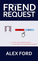 The Friend Request