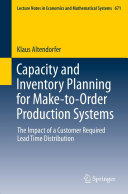 Capacity and Inventory Planning for Make-to-Order Production Systems