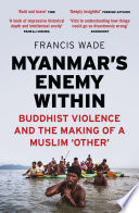 Myanmar S Enemy Within