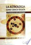 Astrologia como ciencia oculta / Astrology and occult science