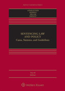 Sentencing Law and Policy
