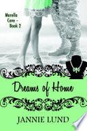 Dreams Of Home  , Livro 2