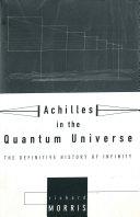 Achilles In the Quantum Universe [Pdf/ePub] eBook
