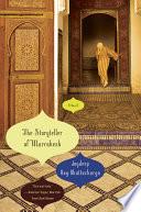 The Storyteller of Marrakesh  A Novel