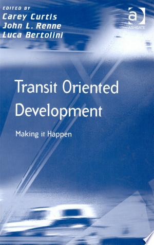 Download Transit Oriented Development Free Books - Dlebooks.net