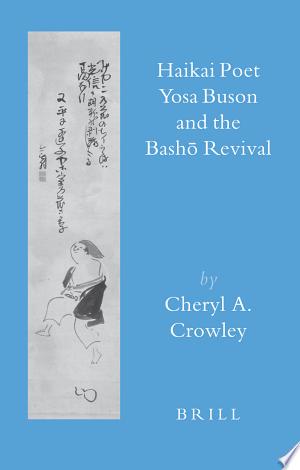 Free Download Haikai Poet Yosa Buson and the Bashō Revival PDF - Writers Club