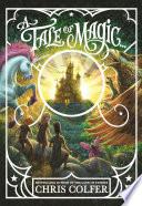 A Tale of Magic  A Tale of Magic