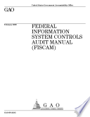Federal Information System Controls Audit Manual (FISCAM)