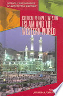 Critical Perspectives on Islam and the Western World