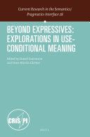 Pdf Beyond Expressives: Explorations in Use-Conditional Meaning